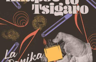 Digital release 'Anapse To Tsigaro' by La Panika today